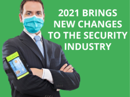 2021 changes to security industry