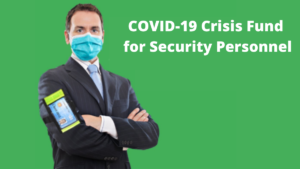 COVID-19 Crisis Fund for Security Personnel